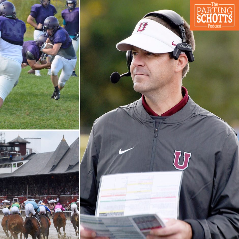 Previewing high school football and Union football, and looking back at the Saratoga horse racing season.