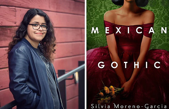 "Silvia Moreno-Garcia and ""Mexican Gothic."""