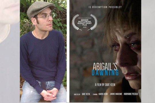 "David Keen and the poster for his film, ""Abigail's Dawning."" (photos provided)"