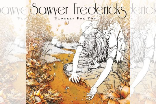 """Flowers for You"" is the latest album from local favorite Sawyer Fredericks."