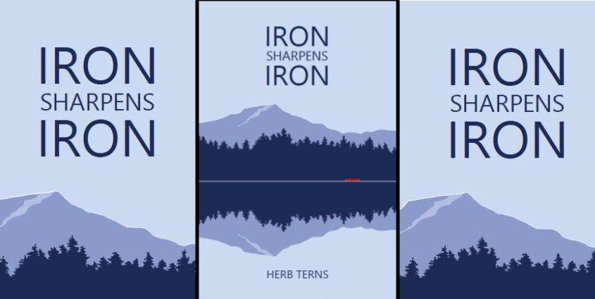 Iron Sharpens Iron is Herb Terns first novel.