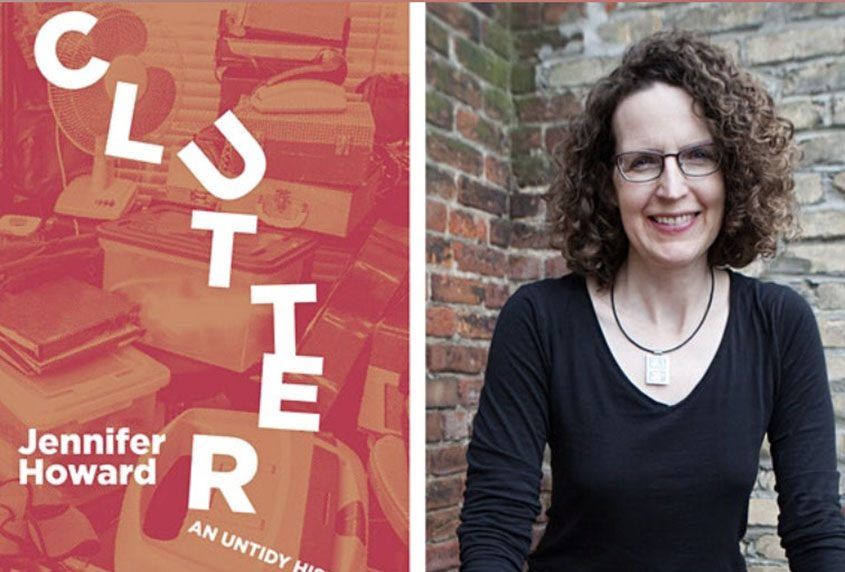 """Jennifer Howard and her book, """"Clutter: An Untidy History."""""""
