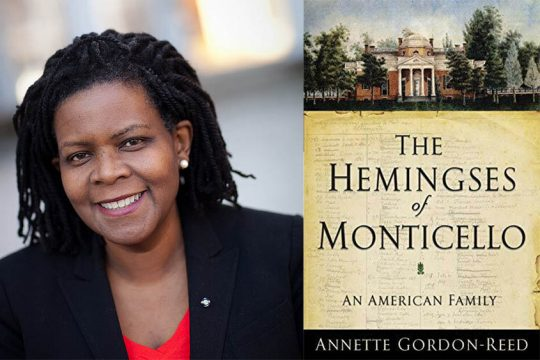 "Annette Gordon-Reed's 2008 book ""The Hemingses of Monticello: An American Family"" earned her the Pulitzer Prize for History."