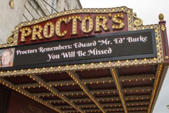 The Proctors marquee pays tribute to longtime employee Edward Burke on June 14.