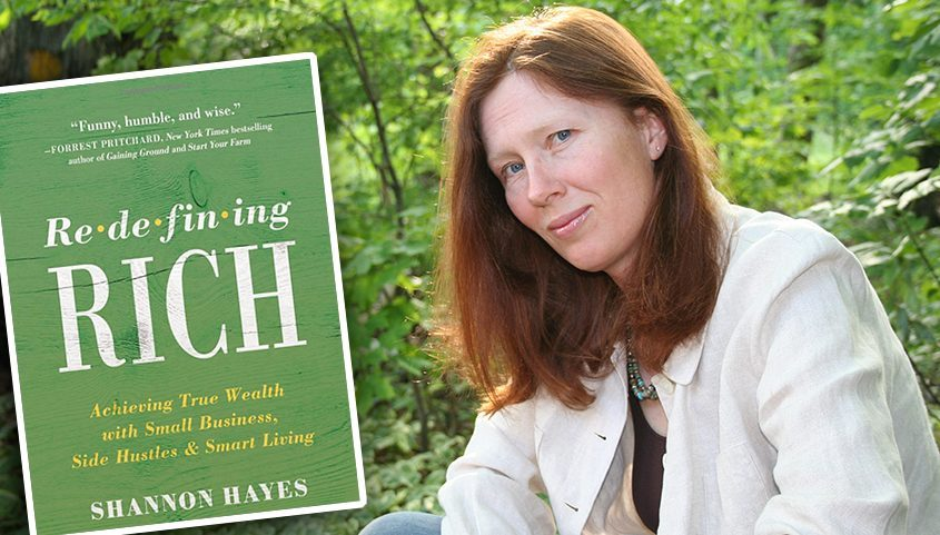 """Shannon Hayes and her new book,""""Redefining Rich: Achieving True Wealth with Small Business, Side Hustles & Smart Living."""" (photos provided)"""